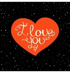 I love you with hand lettering on the heart vector image