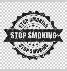 stop smoking scratch grunge rubber stamp on vector image