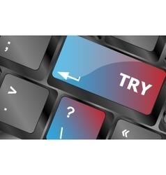 Try button on keyboard key keyboard keys vector