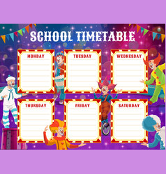 circus clowns school education timetable schedule vector image