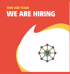 Join our team busienss company sheild protected vector