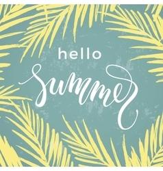Summer mood Lettering design on palm background vector