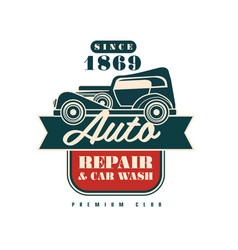 Auto repair and wash premium club since 1869 logo vector