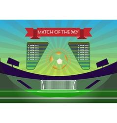 Soccer Match Scoreboard above Playfield vector