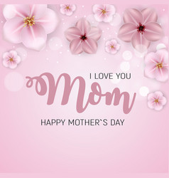thanks for everything mom happy mother s day cute vector image