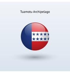 Tuamotu Archipelago round flag vector