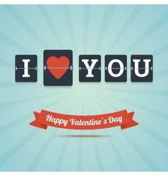 I Love You - Happy Valentines Day greeting card vector image vector image