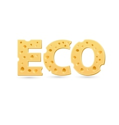 Eco word of cheese vector image vector image
