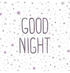 good night hand drawn vector image
