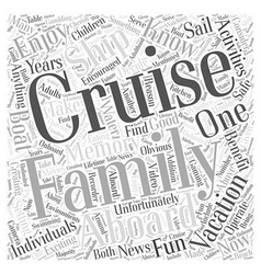 Family Vacations aboard a Cruise Ship Word Cloud vector
