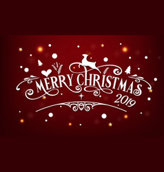 merry christmas day 2019 happy new year and xmas vector image