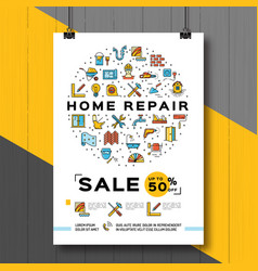 repair house poster renovation home template vector image