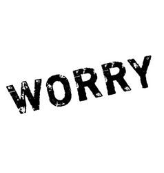 Worry rubber stamp vector