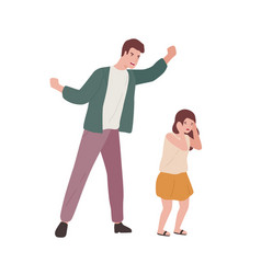 crazy father screaming to little fear daughter vector image