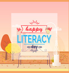 Happy literacy day wish autumn vector