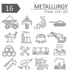 Metallurgy icon set Thin line icon design vector image