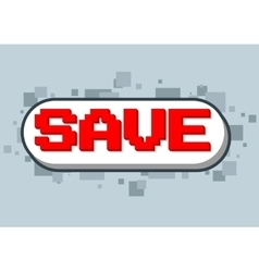 Pixel computer game save text screen vector image