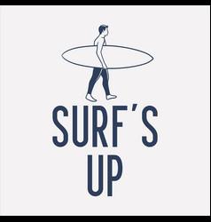 t shirt design surf up with surfer walking vector image