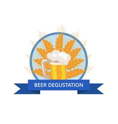 Beer degustation logo with traditional drink foam vector