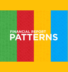 four different financial report seamless patterns vector image
