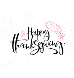 hand lettering greeting happy thanksgiving vector image