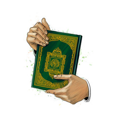 man hands holds holy book of koran from splash of vector image