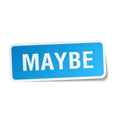 Maybe blue square sticker isolated on white vector