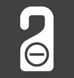 Do not disturb door hanger tag solid icon travel vector