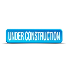 Under construction blue 3d realistic square vector
