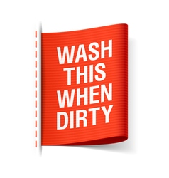 wash this when dirty laundry tag vector image vector image