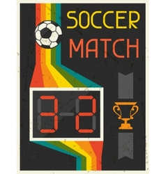 Soccer Match Retro poster in flat design style vector image vector image
