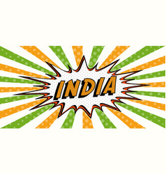 Flag banner of india in the style of pop art comic vector