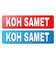 Koh samet text on blue and red rectangle buttons vector