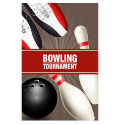 bowling tournament poster with bowling shoes vector image vector image