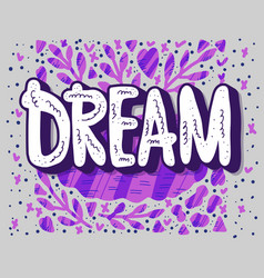 Dream handwritten lettering vector