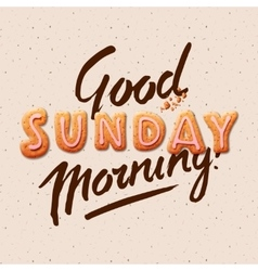 Good morning Sunday vector image
