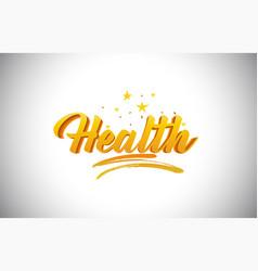 Health golden yellow word text with handwritten vector