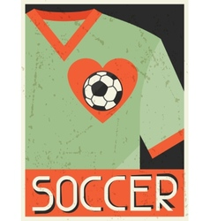 Soccer Retro poster in flat design style vector image