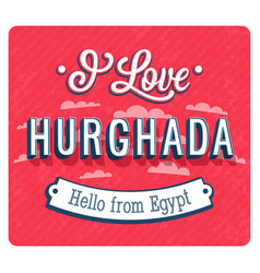 vintage greeting card from hurghada vector image vector image