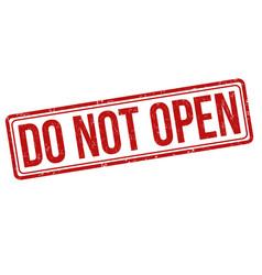Do not open grunge rubber stamp vector