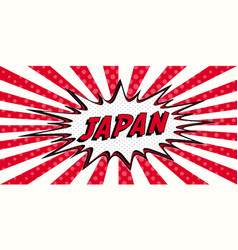 flag banner of japan the style of pop art comic vector image