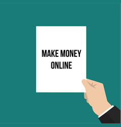 man showing paper make money online vector image