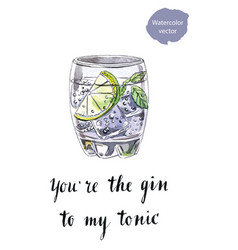 youre the gin to my tonic vector image vector image