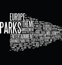 europe s theme parks text background word cloud vector image