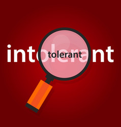 tolerant intolerant concept of tolerance in vector image