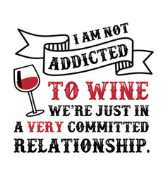 Wine funny quote and saying100 best for your vector