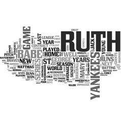 babe ruth biography text word cloud concept vector image