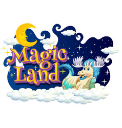 font design for word magic land with dragon on vector image