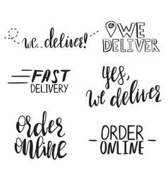 Set hand written phrases we deliver order vector
