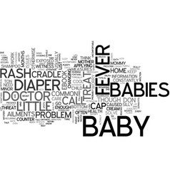 Babies minor maladies text word cloud concept vector